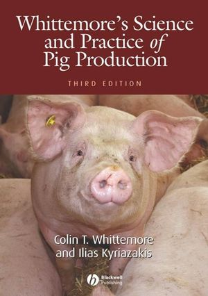 Whittemore's Science and Practice of Pig Production, 3rd Edition