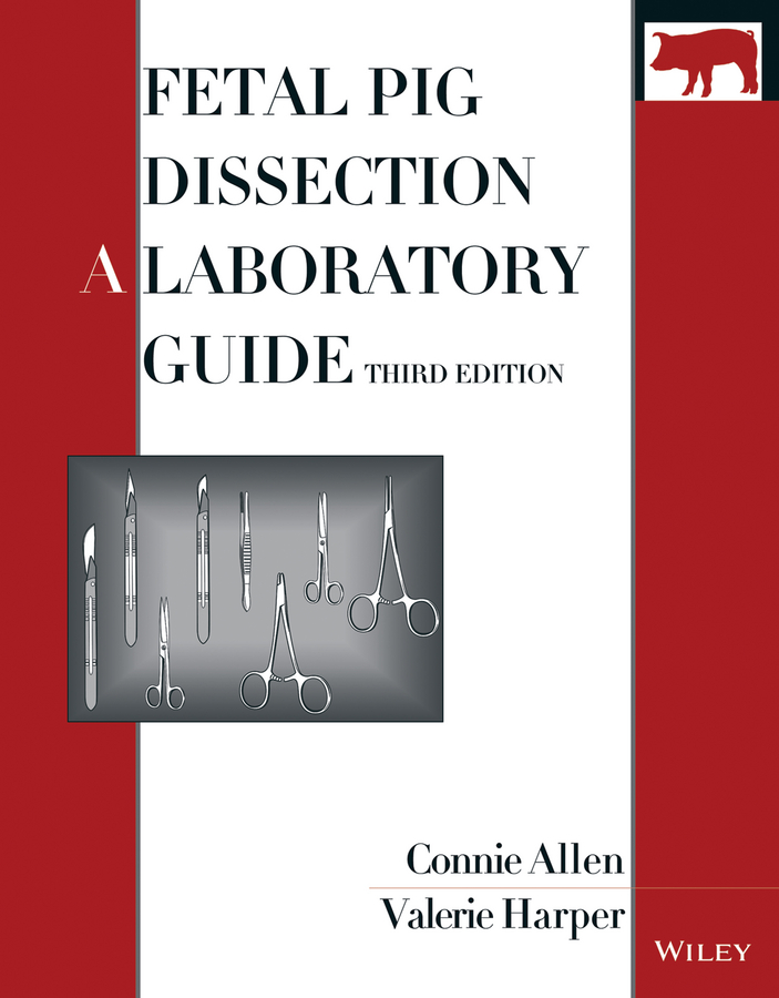Fetal Pig Dissection A Laboratory Guide 3rd Edition